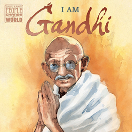 I Am Gandhi - A Graphic Biography