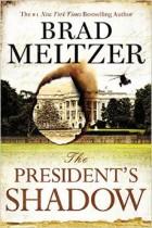 the-presidents-shadow-brad-meltzer